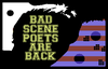 Bad Scene Poets Are Back